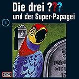 Die drei Fragezeichen und der Super-Papagei – Folge 1