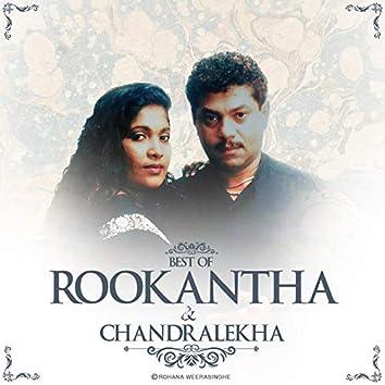 Best Of Rookantha & Chandralekha