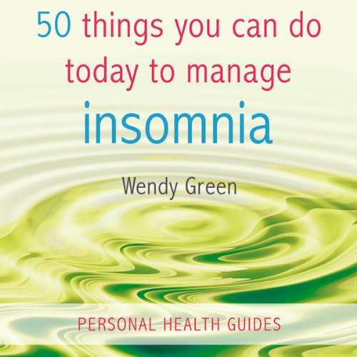 50 Things You Can Do Today to Manage Insomnia audiobook cover art