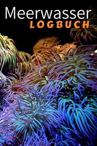 Meerwasser Logbuch: Das perfekte Geschenk für Aquarurianer.