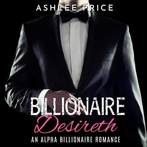Billionaire Desireth audiobook cover art