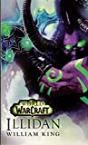 World of Warcraft - Illidan (édition Canada) - Bragelonne - 17/06/2016