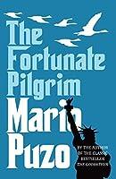 The Fortunate Pilgrim by Mario Puzo(1905-07-04)