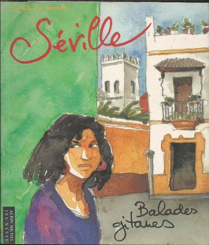 Séville : balades gitanes, un carnet de voyage
