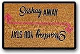 Solatman Shantay You Stay Sashay Away - Felpudo (40 x 60 cm)