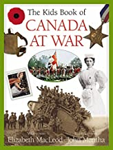 The Kids Book of Canada at War