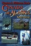 Morton, K: Planning a Wilderness Trip in Canada and Alaska bei Amazon kaufen
