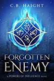 Forgotten Enemy: A Powers of Influence Novel (English Edition)
