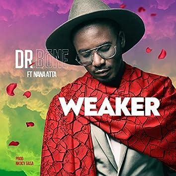 Weaker (feat. Nana Atta)