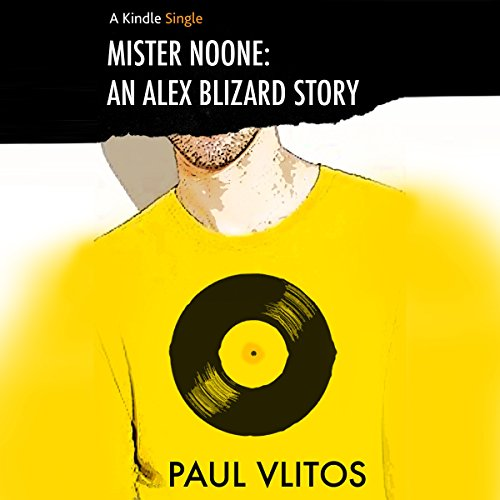 Mister Noone: An Alex Blizard Story audiobook cover art