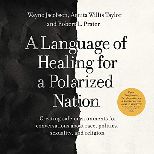 A Language of Healing for a Polarized Nation audiobook cover art