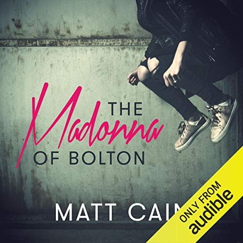 The Madonna of Bolton audiobook cover art