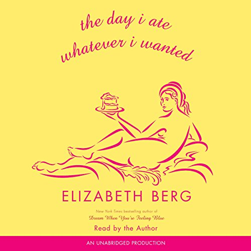 The Day I Ate Whatever I Wanted audiobook cover art