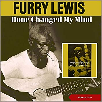 Done Changed My Mind (Album of 1961)