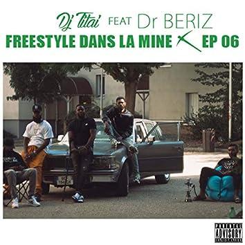 Freestyle dans la mine, ep. 6 (feat. DR. Beriz)
