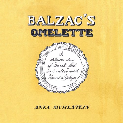 Balzac's Omelette audiobook cover art