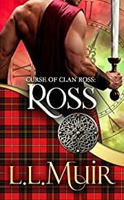 Ross: Time Travel Romance (The Curse of Clan Ross Book 1)