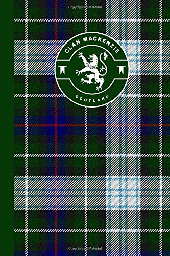 Clan MacKenzie Scottish Tartan Plaid Journal: Scotland Travel 6 x 9 Notebook Celtic Gift