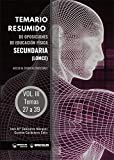 Temario Resumido de Oposiciones de Educación Física Secundaria (LOMCE) Volumen III: Acceso al cuerpo de profesores de Enseñanza Secundaria