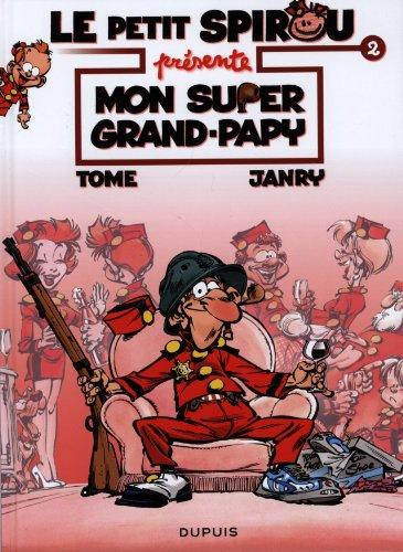 Le petit Spirou présente, Tome 2 : Mon super grand-papy