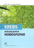 Krebs: Heilbar durch Homöopathie