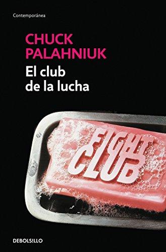 El club de la lucha / Fight Club (Contemporánea) (Spanish Edition)