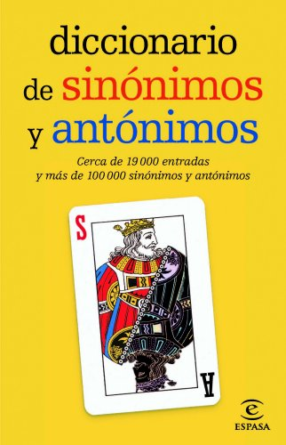 Diccionario de sinónimos y antónimos (DICCIONARIOS LEXICOS)