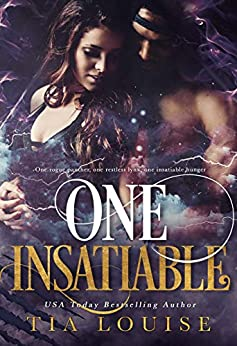 One Insatiable: A stand-alone shifter romance (Immortal Ones Book 2) by [Tia Louise]
