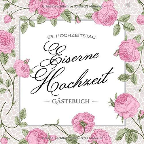 65. Hochzeitstag ~ Eiserne Hochzeit ~ Gästebuch: Deko zur Feier der Eisenhochzeit - 65....