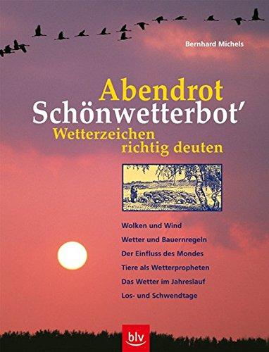 """günstig """"Abendrot – Schönwetterbot """"Wettersignale richtig interpretieren: Wolken und Wind, Wetter und… Vergleich im Deutschland"""