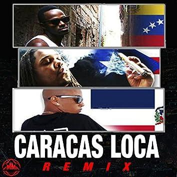 Caracas Loca (Remix)