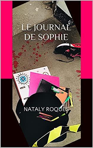 LE JOURNAL DE SOPHIE