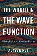 The World in the Wave Function: A Metaphysics for Quantum Physics