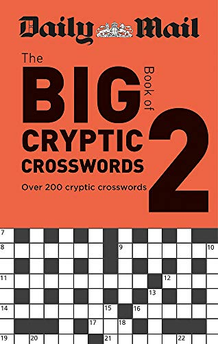Daily Mail Big Book of Cryptic Crosswords Volume 2 (The Daily Mail Puzzle Books, Band 123)