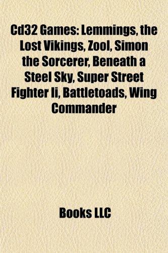 CD32 games: Lemmings, The Lost Vikings, Zool, Simon the Sorcerer, UFO: Enemy Unknown, Beneath a Steel Sky, Battletoads, Super Street Fighter II