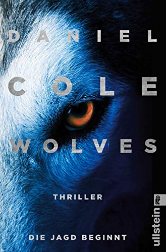 Wolves – Die Jagd beginnt: Thriller (Ein New-Scotland-Yard-Thriller, Band 3)