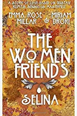 The Women Friends: Selina Paperback