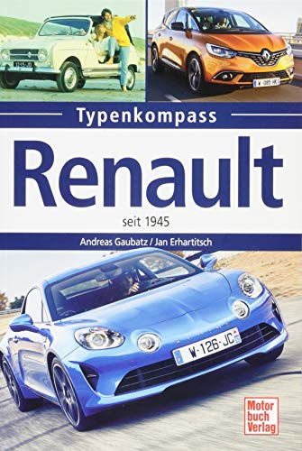 Renault: seit 1945 (Typenkompass)