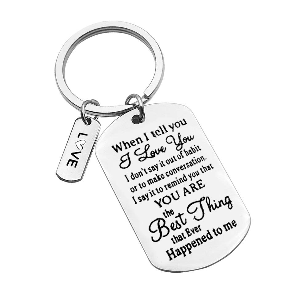 Valentine Day Gifts Keychain for Women and Men,When I Tell You I Love You Key Chain Wedding Anniversary Gifts Keychain for Husband Wife Boyfriend Girlfriend Him Her Couple Keyring Birthday