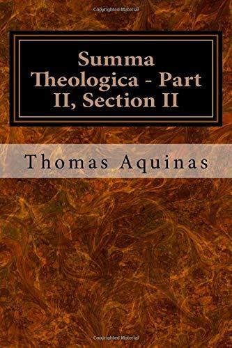 Summa Theologica - Part II, Section II: Volume 3