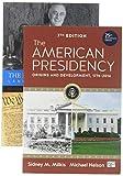 BUNDLE: Milkis: The American Presidency 7e + Nelson: The Evolving Presidency 6e