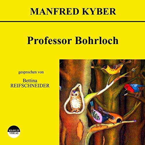 Professor Bohrloch cover art