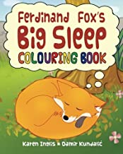 Ferdinand Fox's Big Sleep Colouring Book by Karen Inglis (2013-05-01)