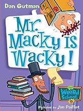 My Weird School #15: Mr. Macky Is Wacky! (My Weird School Daze)