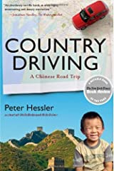 [Country Driving: A Chinese Road Trip (P.S.)] [By: Hessler, Peter] [February, 2011] Broché