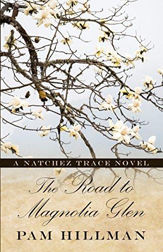 The Road to Magnolia Glen: A Natchez Trace Novel (Thorndike Press Large Print Christian Historical Fiction: Natchez Trace)