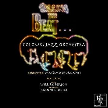 Jazzing the Beat...