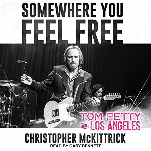 Somewhere You Feel Free Audiobook By Christopher McKittrick cover art