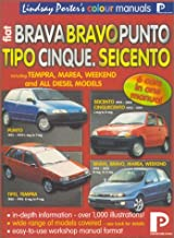 Fiat Brava, Bravo, Cinquecento, Marea, Punto, Seicento, Tipo: Workshop Manual (Lindsay Porter's Colour Manuals)