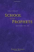 Lorin C. Woolley's School of the Prophets: Minutes from 1932-1941
